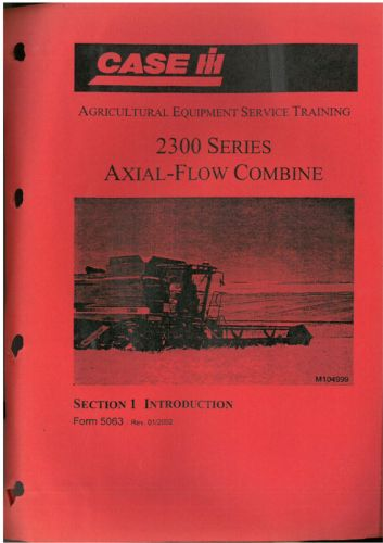 Case IH Combine 2344 2366 2388 Axial Flow Service Training Workshop Repair Manual